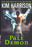Pale Demon (The Hollows) / Kim Harrison