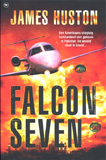 Falcon Seven / James Huston
