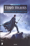 Legendes van Shannara : Dragers van de Zwarte Staf / Terry Brooks