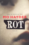 Rot / Mo Hayder