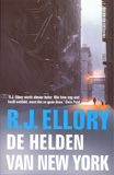De helden van New York / R.J. Ellory