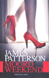 Moordweekend / James Patterson