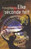 Elke seconde telt/ Richard Hassink