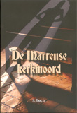 De Marrense kerkmoord / S. Lucia