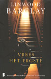 Vrees het ergste / Linwood Barclay
