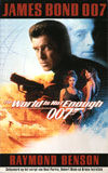 The World is not enough - James Bond 007 / Raymond Benson