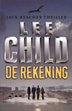 De rekening - Jack Reacher / Lee Child