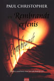 De Rembrandt Erfenis / Paul Christopher