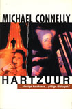 Hartzuur / Michael Connelly