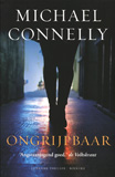 Ongrijpbaar / Michael Connelly