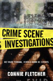 Crime Scene Investigations / Connie Fletcher