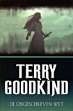 De ongeschreven wet / Terry Goodkind