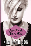 Once Dead, Twice Shy / Kim Harrison