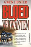 Bloedverwanten / Gwen Hunter