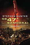 De 47e Samoerai / Stephen Hunter