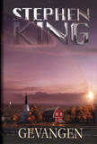 Gevangen / Stephen King