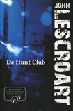 De Hunt Club / John Lescroart