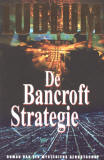 De Bancroft Strategie / Robert Ludlum