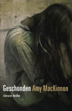 Geschonden / Amy MacKinnon