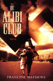 De Alibi Club / Francine Mathews