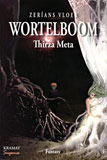 Wortelboom (Zerians Vloek) / Thirza Meta
