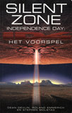Silent Zone. Independence Day: Het voorspel / Stephen Molstad