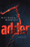 Adder / Michael Morley