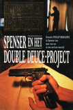 Spenser en het Double Deuce-project / Robert B. Parker