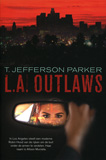 L.A. Outlaws / T. Jefferson Parker