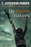 De regenmakers / T. Jefferson Parker