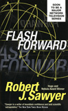 Flash Forward / Robert J. Sawyer