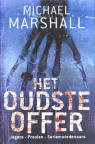 Het oudste offer / Michael Marshall