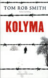 Kolyma / Tom Rob Smith