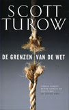 De grenzen van de wet / Scott Turow