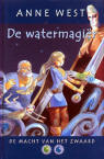 De Watermagiër / Anne West