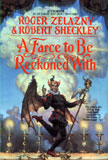A Farce To Be Reckoned With / Roger Zelazny & Robert Sheckley